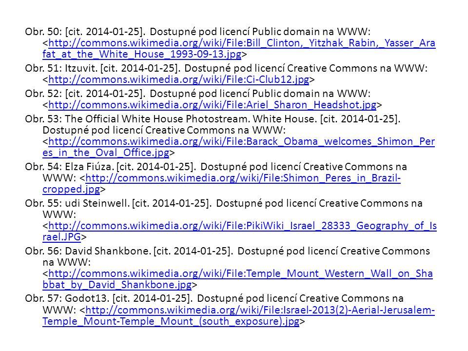 Obr. 50: [cit. 2014-01-25]. Dostupné pod licencí Public domain na WWW: <http://commons.wikimedia.org/wiki/File:Bill_Clinton,_Yitzhak_Rabin,_Yasser_Arafat_at_the_White_House_1993-09-13.jpg>